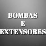 Bombas e Extensores