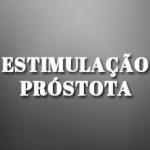 Estimulação Próstata
